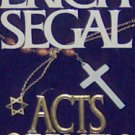 ACTS OF FAITH - Erich Segal - PB/1993 - Love Story Romance