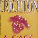 A CASE OF NEED - Michael Crichton - PB/1969 - Medical Suspense