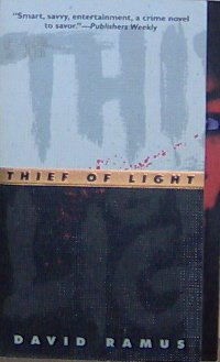 THIEF OF LIGHT - David Ramus - PB/1997 - Crime Suspense