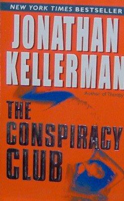 THE CONSPIRACY CLUB - Jonathan Kellerman - PB/2004 - Mystery Thriller