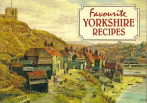 """Favorite Yorkshire Recipes"" Cookbook, CB7"