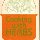 """Cooking With Herbs"" Cookbook, Vintage 1978, CB8"