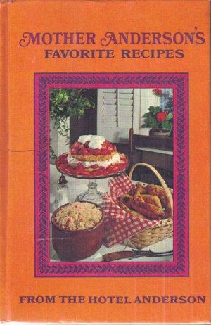 Mother Anderson�s Favorite Recipes Cookbook, 1948, CB12