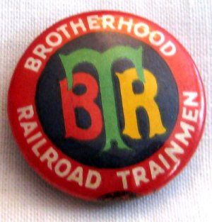 Vintage Brotherhood of Railroad Trainmen Pin Back Medallion, VM2