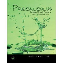 Precalculus: Concepts Through Functions, A Right Triangle Approach to Trigonometry  ISBN: 0131874764