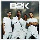 B2K by B2K (CD, Mar-2002, Epic (USA)) BRAND NEW