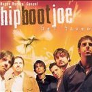 Get Saved by Hip Boot Joe (CD, Jul-2004, Blueberry) BRAND NEW