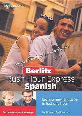 BERLITZ RUSH HOUR EXPRESS Spanish (2004, CD) LEARN A NEW LANGUAGE IN AN HOUR