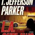 L. A. Outlaws by T. Jefferson Parker (2009, CD, Abridged)