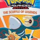 Pokemon Advanced Battle - Vol. 2: The Scuffle of Legends (DVD, 2006, Dubbed)