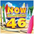 Now, Vol. 46 by Various Artists (CD, May-2013, Universal)