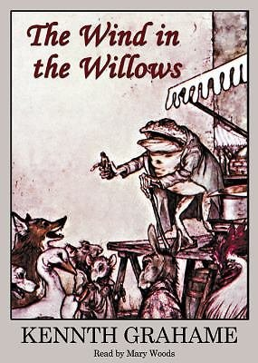 The Wind in the Willows by Kenneth Grahame (2005, CD, Unabridged)