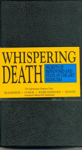 WHISPERING DEATH - Secrets of improvised and state- of- the-art silencers