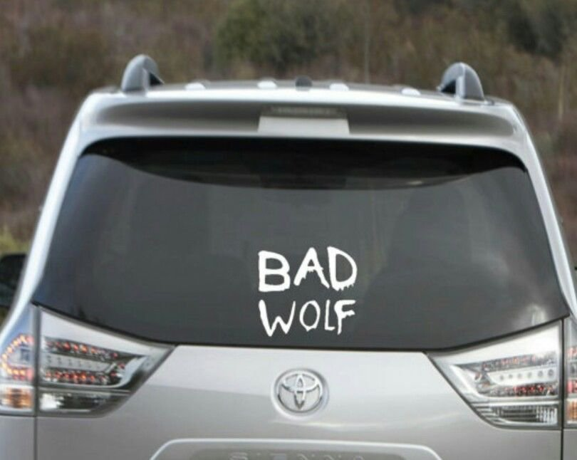 "Bad Wolf Decal -Dr Who Decal car/ Sticker 4"" x 5"""