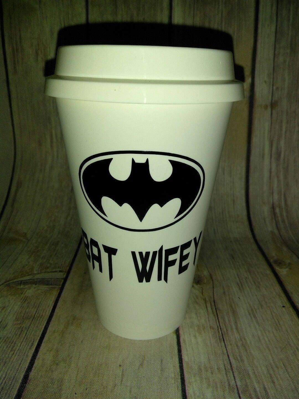 Bat Wifey Coffee - Batman Coffee Travel Plastic Reusable Travel Mug
