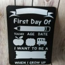 """First Day of School dry erase chalkboard sign - 12"""" x 9.5"""""""