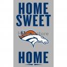 Denver Broncos home sweet Flag Banner