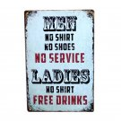 Ladies No Shirt Free Drinks 30x20cm Vintage Metal Tin Sign Funny Art Tin Plate M