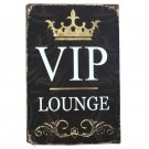VIP Lounge Tin Plate Sign Metal Home Decor Wall Art Auto Shop Garage Pub Cafe Ma