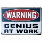 Warning Genius At Work Metal Tin Sign Vintage Wall Decor Plaque Painting Retro A