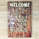 Welcome To Our Neck of Woods Vintage Tin Sign Bar Pub Club Home Wall Decor Plate