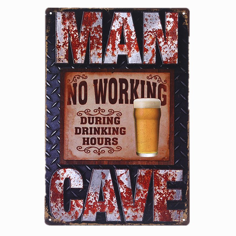 Man Cave No Working During Drink Hours Vintage Tin Sign Bar Pub Home Wall Decor