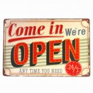 COME IN WE ARE OPEN Metal Tin Signs Vintage Plaque Iron Retro Poster Shabby Chic