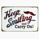 Keep Smileing And Carry On Retro Plate Metal Signs Garage Coffee Shop Store Pub