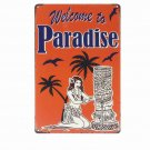 Welcome To PARADISE Shabby Retro Metal Tin Signs BAR Pub Cafe Home Decor Metal W