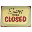 Sorry We Are Closed Letters Doorplate Vintage Tin Signs Retro Metal Plaque Tin P