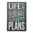 Life Is What Happens While Making Plans Vintage Metal Signs Tin Plate Wall Decor
