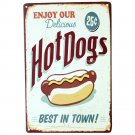 """""Enjoy Our Delicious Hot Dogs Best In Town """"Wall Decalsmetal Tin Signs Plate Pai"
