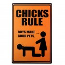 Free Shipping CHICKS RULE Tin Signs Vintage Metal Sign Art Poster Bar Pub Cafe H
