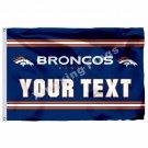 Denver Broncos Custom Your Text Flag 3ft X 5ft Polyester NFL1 Team Banner Flying