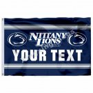 Penn State Nittany Lions YOUR TEXT Flag 3ft X 5ft Polyester NCAA Banner Flying S