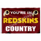 "You""""re In Redskins Country Flag 3ft X 5ft Polyester NFL1 Washington Redskins Ban"