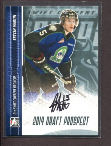 2014 ITG Hockey Draft Prospects AUTOGRAPH  Brycen Martin  #A-BMA2