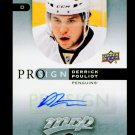 2015-16 Upper Deck MVP Hockey.  Prosign.  Autograph.  #PS-DP.  Derrick Pouliot.