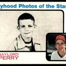 1973 Topps Baseball  #346  Gaylord Perry  Boyhood Photos of the Stars