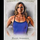 2016 Goodwin Champions #36  Haley Anderson