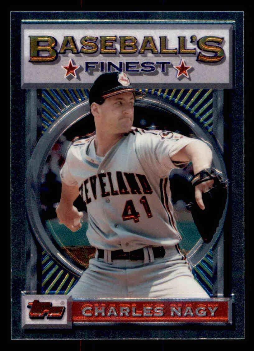 "1993 Topps Baseball Finest #58  Charles Nagy  Cleveland Indians  ""B"""