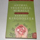 Animal, Vegetable, Miracle : A Year of Food Life by Steven L. Hopp, Barbara...