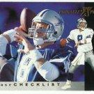 1997   Pinnacle  X-Press  Checklist  # 150  Troy Aikman   HOF'er