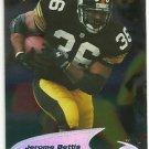 1998   Collectors Edge  4th QTR.   # 245  Jerome Bettis   HOF'er