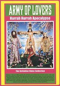 Army of Lovers - Hurrah Hurrah Apocalypse [DVD]