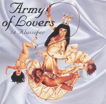 Army of Lovers - 14 Klassiker (CD)