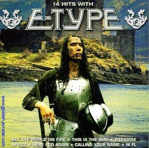 E-TYPE - 14 Hits with E-Type