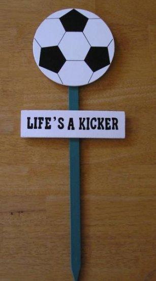 NEW Yard Sign Life's a Kicks Soccer Great SIGN!
