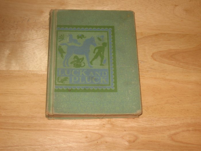 Luck and Pluck-Vintage 1942 School Reader