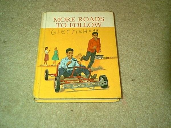 Dick and Jane series Reader 1965 More Roads To Follow